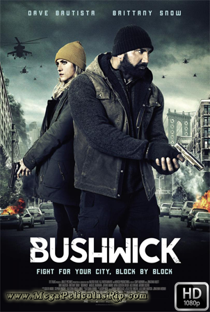Bushwick [1080p] [Latino-Ingles] [MEGA]