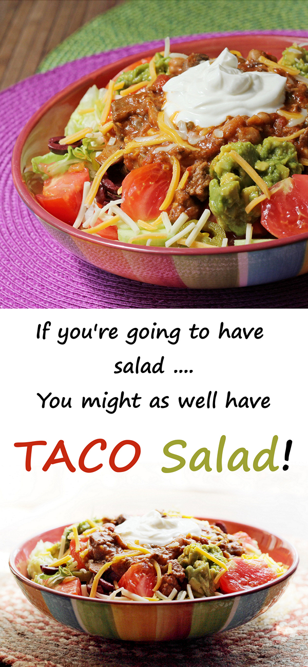 Want some taco salad? I know you do!