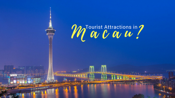 things to do in Macau Places to Visit