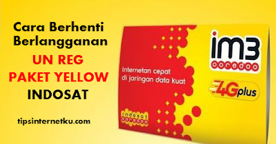Cara Berhenti Berlangganan Dari Layanan Paket Yellow Indosat