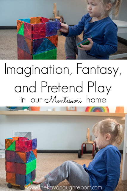 A look at the role of imagination, fantasy, and pretend play in our Montessori home