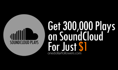 300,000 SoundCloud Plays