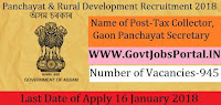 Assam Panchayat & Rural Development Recruitment 2018 – 945 Tax Collector, Gaon Panchayat Secretary