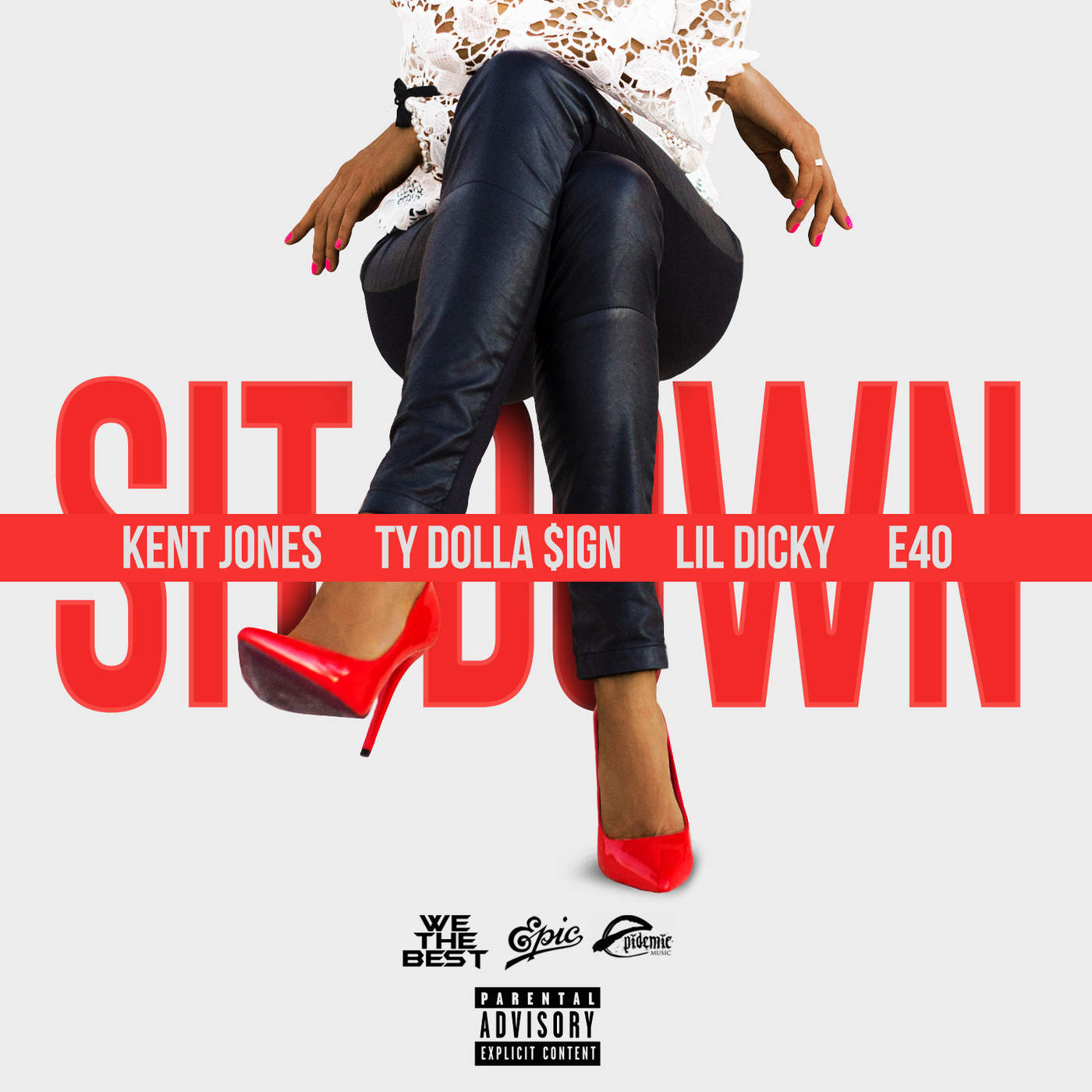 Sit Down (feat. Ty Dolla $ign, Lil Dicky & E