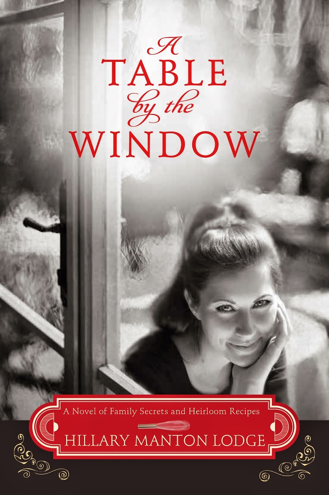 'A Table by the Window': Food, Family and Faith. A review of the novel by Hillary Manton Lodge. All text © Rissi JC