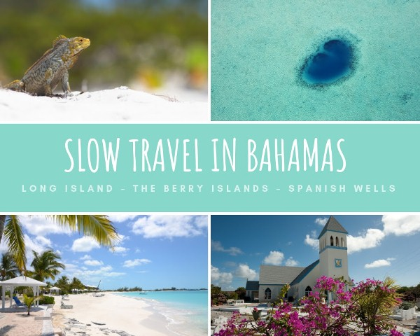 "Las Bahamas en modo ""Slow Travel""  Long Island – The Berry Islands – Spanish Wells"