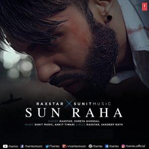 Sun Raha – Raxstar n Shreya Ghoshal
