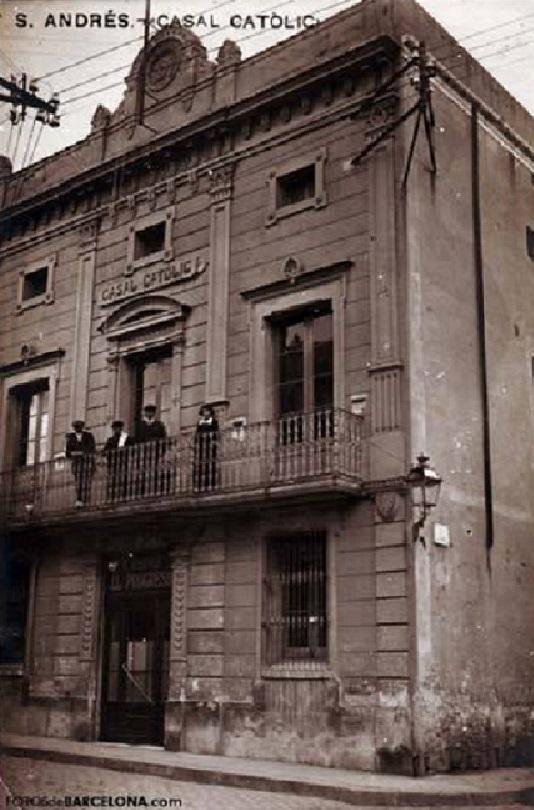 Fachada del Casal Catolic en 1919