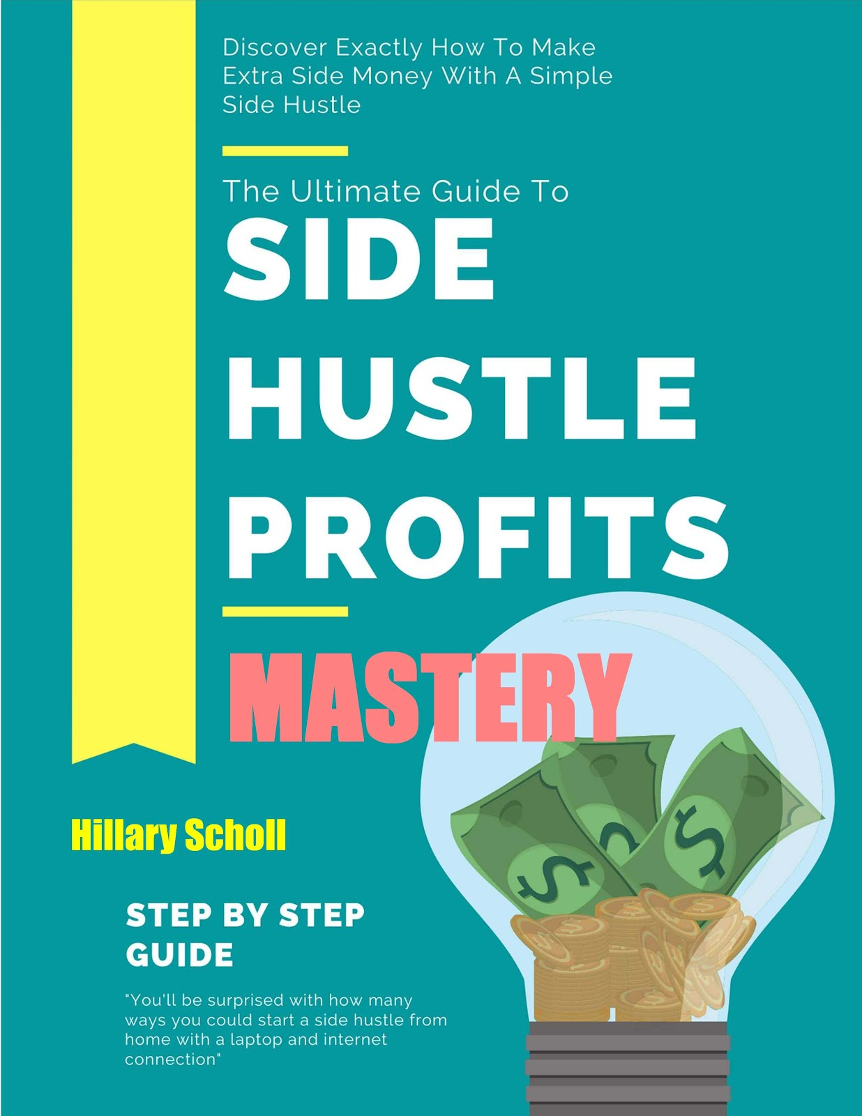 Side Hustle Profits Mastery