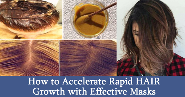 How to Accelerate Rapid HAIR Growth with Effective Masks?