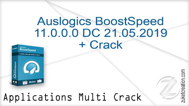 Auslogics BoostSpeed 11.0.0.0 DC 21.05.2019 + Crack  |  24.4 MB