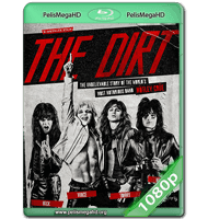 THE DIRT (2019) WEB-DL 1080P HD MKV ESPAÑOL LATINO