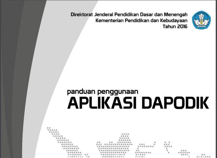 Download Panduan Penggunaan Aplikasi DAPODIK Versi Terbaru Tahun 2016 Format PDF