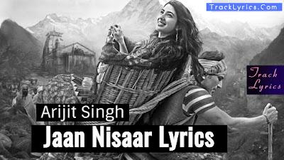 kedarnath-jaan-nisaar-lyrics.by-arijit-singh-sara-ali-khan-sushant-singh