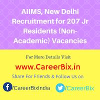 AIIMS, New Delhi Recruitment for 207 Jr Residents (Non-Academic) Vacancies