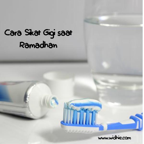 Cara Sikat Gigi Saat Ramadhan