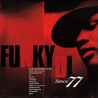 Funky DL - Since 77 (2005) (Inglaterra)