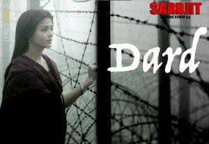 Dard Lyrics – Sarbjit Hini Movies | Sonu Nigam
