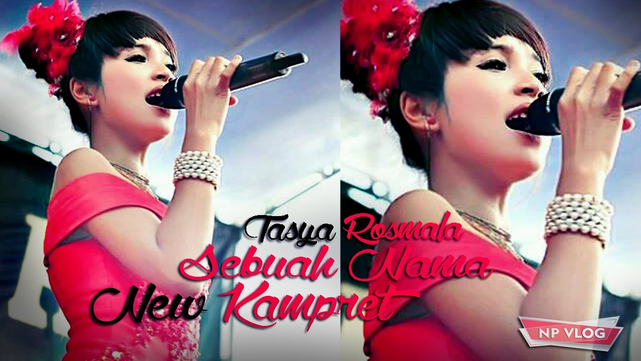 Download Lagu Tasya Rosmala - Sebuah Nama - OM New Kampret Mp3