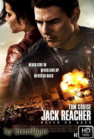 Jack Reacher 2: Nunca Vuelvas Atras [1080p] [Latino-Ingles] [MEGA]