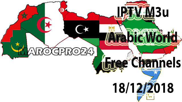 IPTV M3u Arabic World Free Channels 18/12/2018