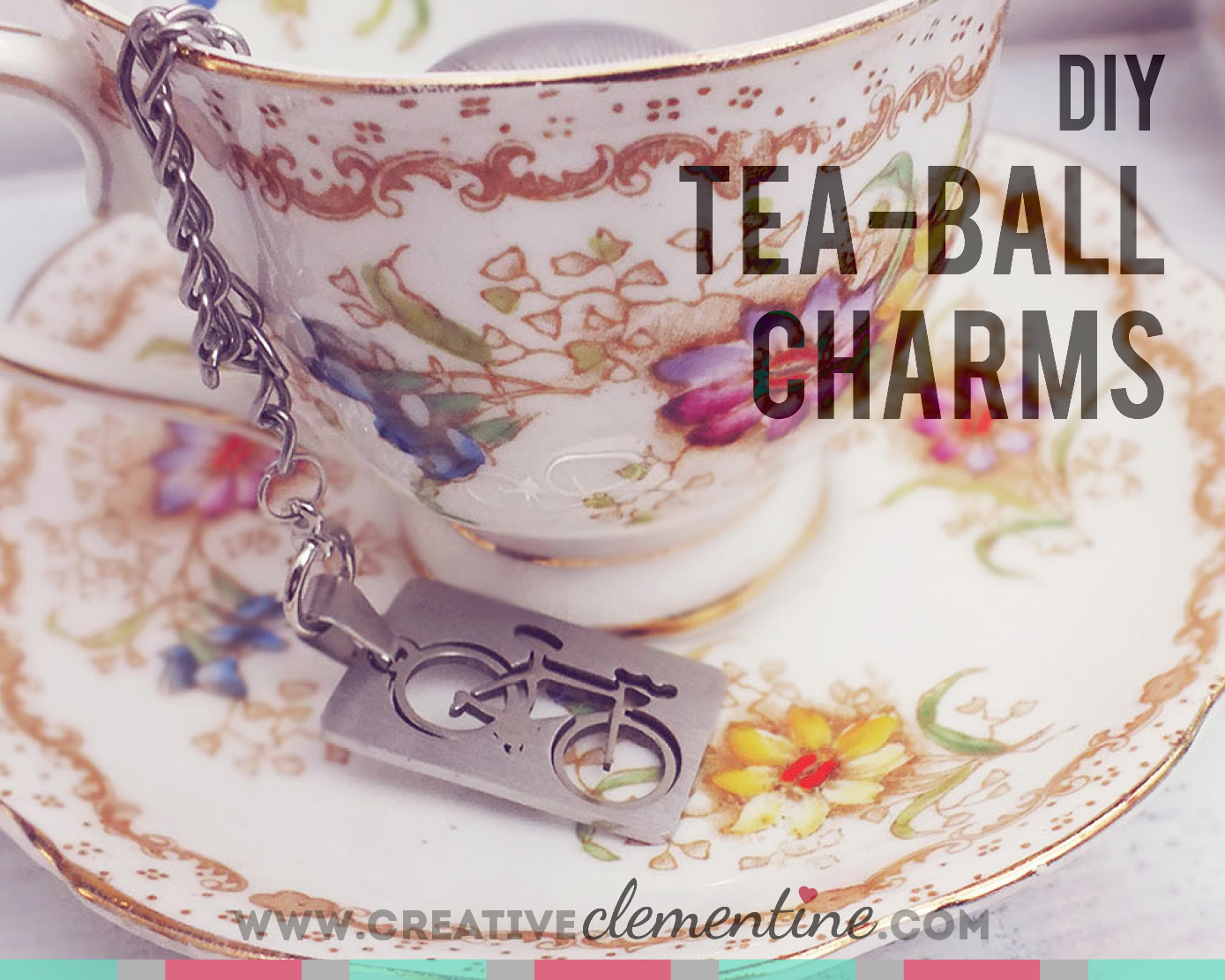 DIY Stainless Steel Personalized Tea Ball Charms via CreativeClementine.com