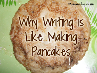 Why Writing is Like Making Pancakes