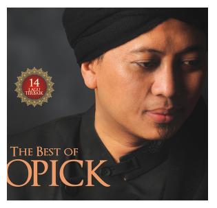 Kumpulan Lagu Opick - Album The Best Of Opick Mp3