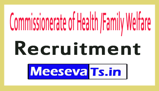 Commissionerate of Health /Family Welfare CFW Recruitment