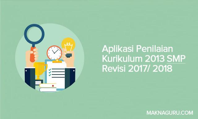 Aplikasi Penilaian Kurikulum 2013 SMP Revisi 2017/2018