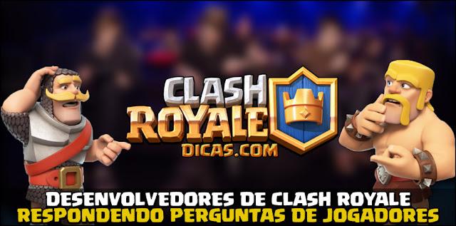 Desenvolvedores de Clash Royale respondendo perguntas de jogadores