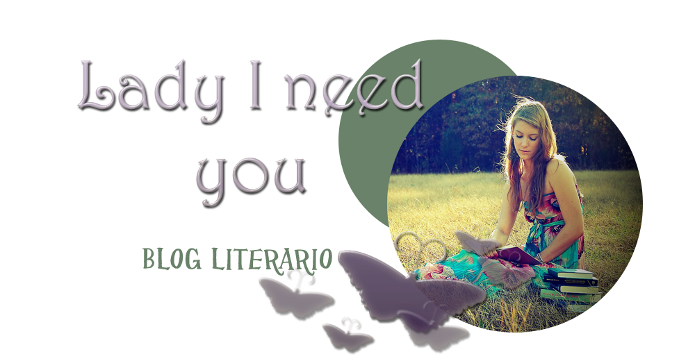 Lady I need you - Blog literario