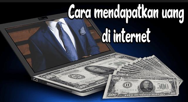 4 Cara Dapatkan Uang Melalui Internet Dengan Mudah dan Simpel