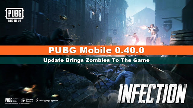 PUBG Mobile 0.40.0 update brings Zombies to the game!