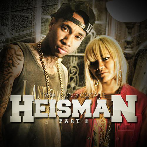 Honey Cocaine - Heisman (feat. Tyga) - Single Cover