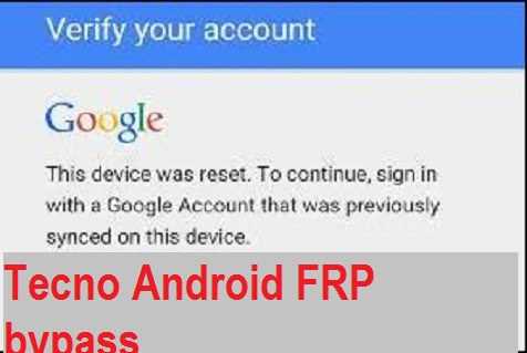 Tecno W3 lite FRP bypass and Google account Reset File