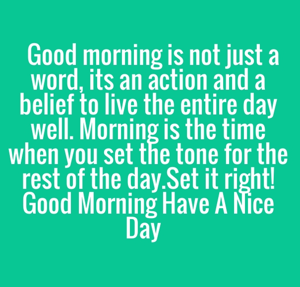 Good Morning Quotes Pictures, Photos, Images, For Facebook, Tumblr, Pinterest, And Instagram