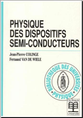 Livre : Physique des dispositifs semi-conducteurs - De Boeck