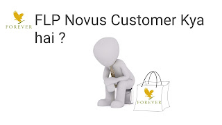 FLP Novus customer kya hai ?