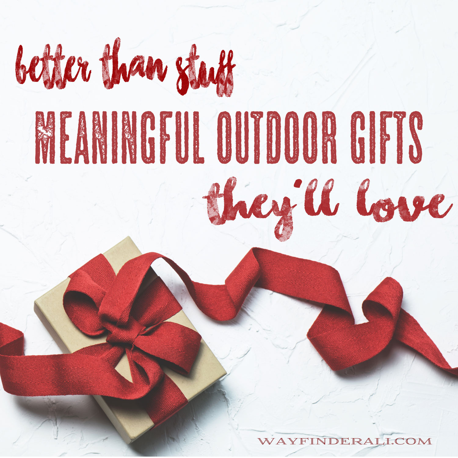 1972796d8e0 Wayfinder Ali  Better Than Stuff  Meaningful Outdoor Gifts They ll Love