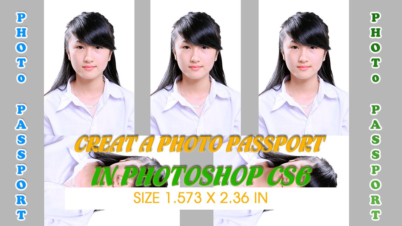 Hướng dẫn làm ảnh thẻ cho hộ chiếu passport visa trong 5 phút