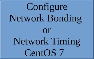 bond, bonding, bond interface, network bonding, network timing, bond mode,