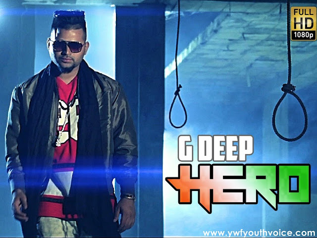 Hero - G Deep (2016) HD Punjabi Song, Download Hero - G Deep Full Clean HD Highquality Cover Wallpaper AlbumArt 720p, 1080p Video Song 320 Kbps MP3 VBR CBR or Original iTunes M4A Flac CD RIP