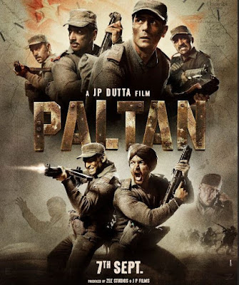 Paltan Movie, Paltan Movie First Look, Paltan Movie First Poster