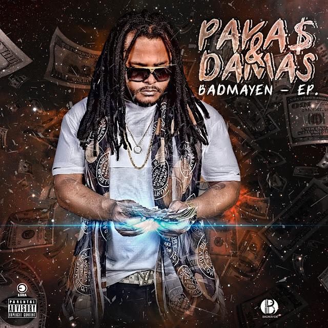 Badmayen - EP. Pakas & Damas (Hosted by Samuel) [Download]