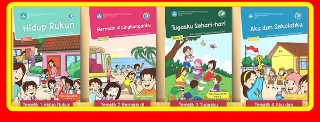 Download Buku Tematik SD Kelas 1,2,3,4,5 Terbaru Revisi 2017