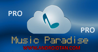 Music Paradise Pro Downloader Apk Download Android Terbaru 2017