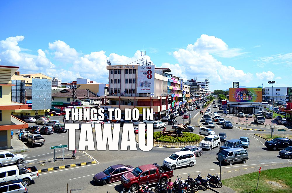 Places to Visit in Tawau