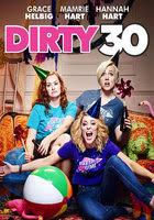 Dirty 30 (2016)