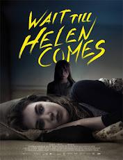 pelicula Wait Till Helen Comes (2016)